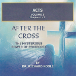 Acts: After the Cross