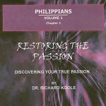 Philippians: Restoring the Passion