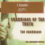2 Timothy – Guardians of the Truth